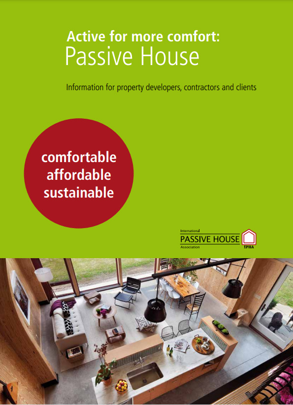 Active for more comfort: Passive House