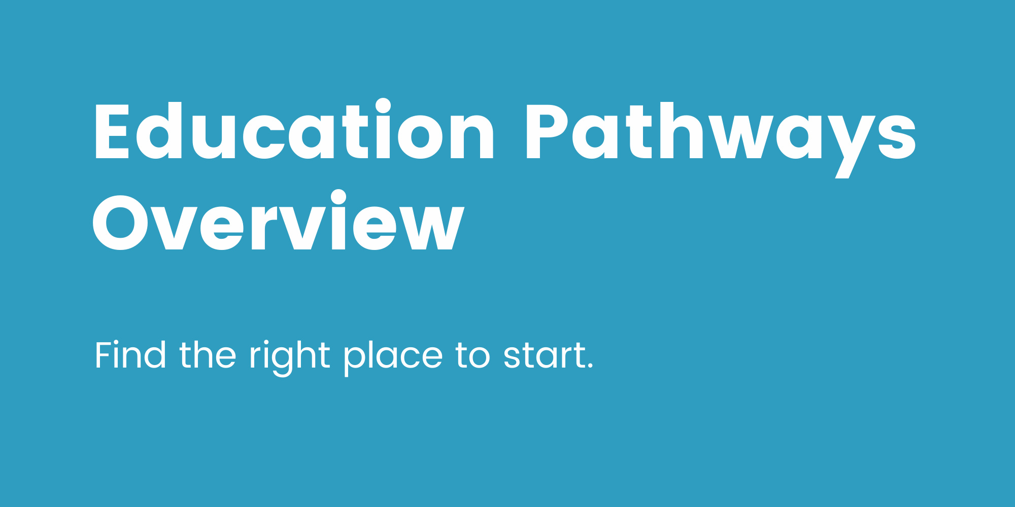Education Pathways Overview