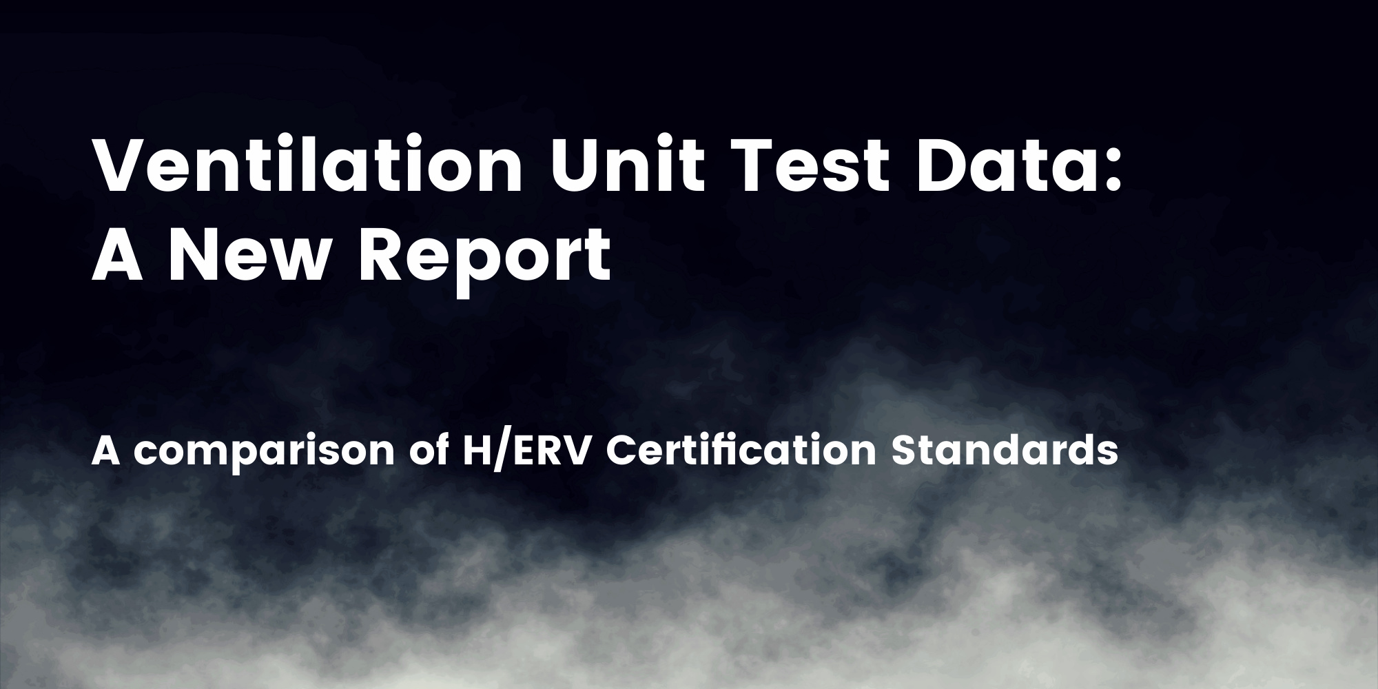 Comparison of ERV Testing and Rating Standards