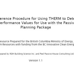 B.C. Reference Procedure for Using THERM to Determine Window Performance Values for Use with the Passive House Planning Package
